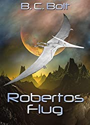 Robertos Flug: Mord auf Paleo