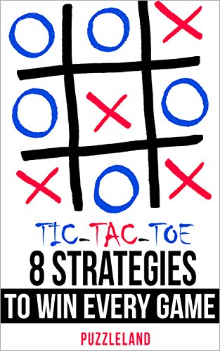 tic-tac-toe-8-strategies-to-win-every-game-english-edition