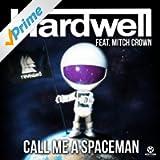 Call Me a Spaceman (Radio Edit)