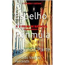 O Espelho di Rânmula: Segunda Parte (Portuguese Edition)