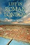 Life In Roman London
