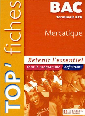 Top'Fiches Bac Tle STG Mercatique