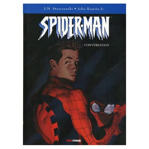Spider-Man, Tome 3 : Conversation