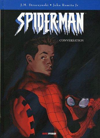Spider-Man, Tome 3 : Conversation par Joe Michael Straczynski