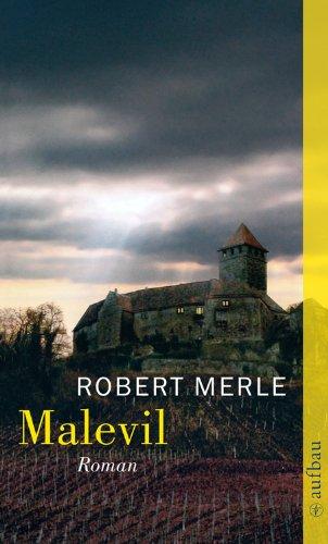 Buchseite und Rezensionen zu 'Malevil: Roman' von Robert Merle