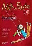 Français CM1 Mot de passe : Cahier d'activités