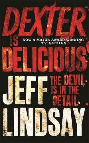Dexter is Delicious (Dexter series)