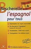 Best Livre pour apprendre les espagnols - Bescherelle l'Espagnol pour tous Review
