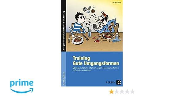Training: Gute Umgangsformen: Übungsmaterialien für ein angemessenes ...