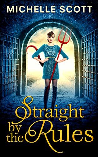 Straight By The Rules (Lilith Straight series, Book 3) (English Edition)