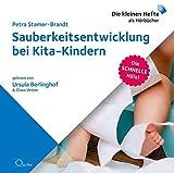 Sauberkeitsentwicklung bei Kita-Kindern (Die schnelle Hilfe!)