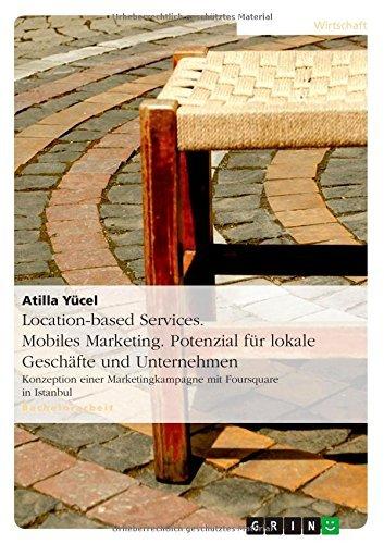 location-based-services-mobiles-marketing-potenzial-fur-lokale-geschafte-und-unternehmen-by-atilla-y