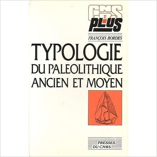 Téléchargement de livres audio texte Typologie du Paléolithique ancien et moyen 2876820056 by François Bordes PDF