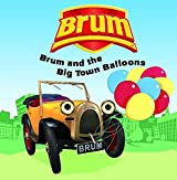 Brum and the Big Town Balloons