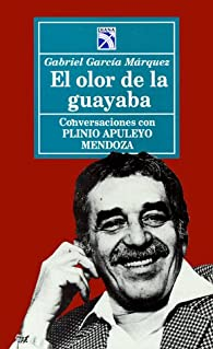El olor de la guayaba par Gabriel García Márquez