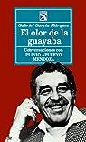 El olor de la guayaba par Márquez