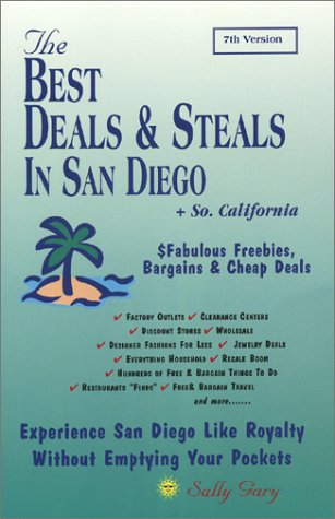The Best Deals & Steals: In San Diego & Southern California