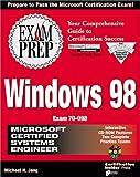 Windows 98 Exam Prep: Microsoft Certified Systems Engineer (Exam Prep (Coriolis' Certification Insider Press))