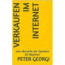 Verkaufen im Internet - eine Übersicht der Optionen für Beginner