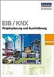 EIB/KNX - Projektplanung und Durchführung