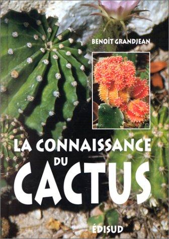 La connaissance du cactus