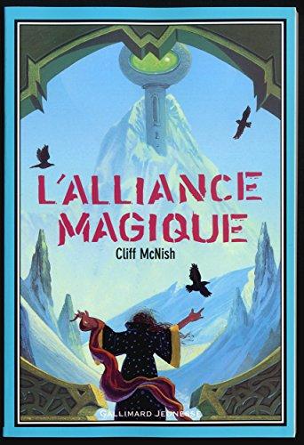L'Alliance magique, tome 2