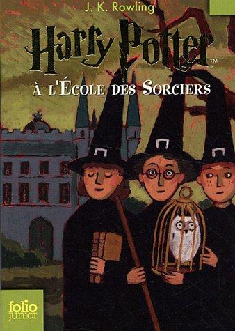 Harry Potter, Tome 1 : Harry Potter à l'école des sorciers par J. K. Rowling