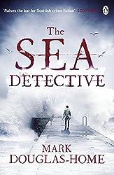 The Sea Detective by Mark Douglas-Home (2015-11-05)