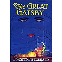 The Great Gatsby Ebook (Illustrated): History (Historical Fiction) (English Edition)