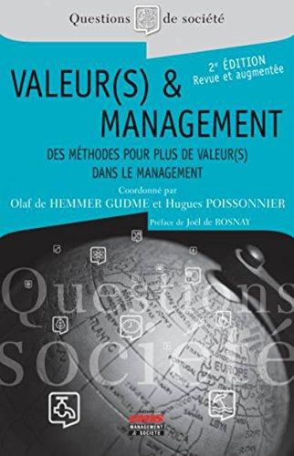 Valeur(s) et management: Des mthodes pour plus de Valeur(s) dans le management