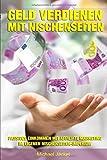 Geld verdienen mit Nischenseiten Passives Einkommen mit Affiliate Marketing im