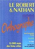 Le Robert et Nathan, orthographe