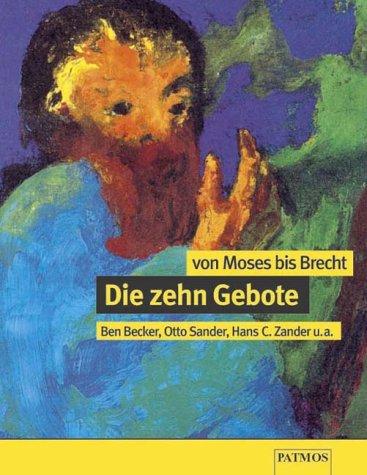 Die Zehn Gebote, Von Moses bis Brecht, 1 Cassette