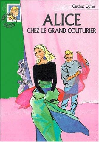 Alice chez le grand couturier par Caroline Quine