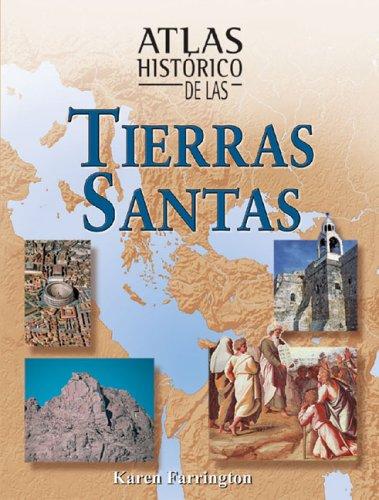 Atlas historico de las tierras santas por Karen Farrington