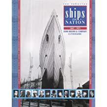 Ships for a Nation: The History of John Brown & Co.Ltd., Clydebank