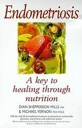 Endometriosis: A Key to Healing Through Nutrition