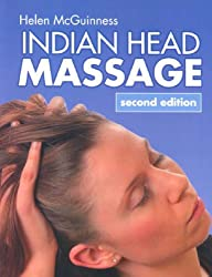 Indian Head Massage 2nd Edition