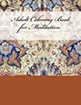 Adult Coloring Book for Meditation: S...