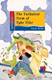 Cover of: The Turbulent Term of Tyke Tiler (Cascades) | Gene Kemp