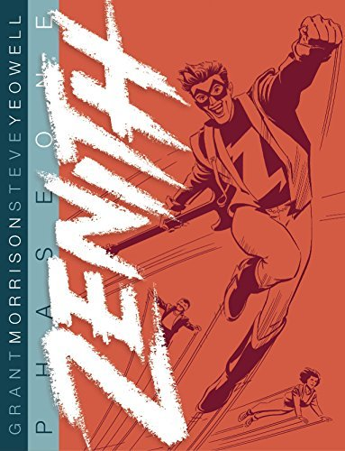 Zenith: Phase 1 by Grant Morrison (2014-10-23)