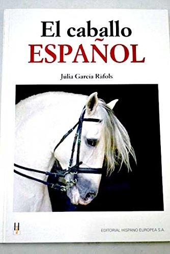 Caballo Español, El