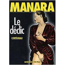 Intégrale Le Déclic, tomes 1 à 4 de Milo Manara ( 2 décembre 2002 )