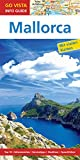 GO VISTA: Reiseführer Mallorca (Mit Faltkarte)