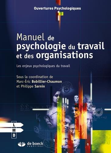 Manuel de psychologie du travail et des organisations : Les enjeux psychologiques du travail par Philippe Sarnin