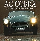 AC Cobra - Un mythe contemporain