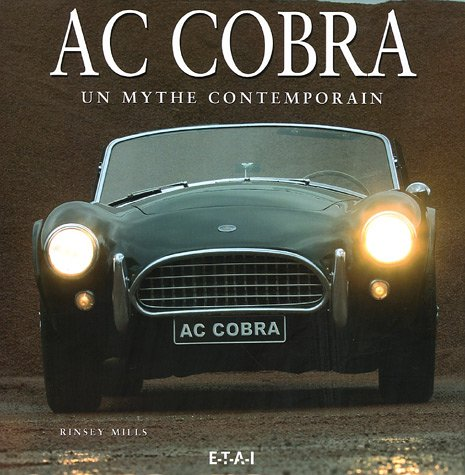 AC Cobra : Un mythe contemporain
