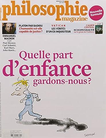 Philosophie Magazine N 110 Juin 2017