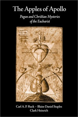 Price comparison product image The Apples of Apollo: Pagan and Christian Mysteries of the Eucharist