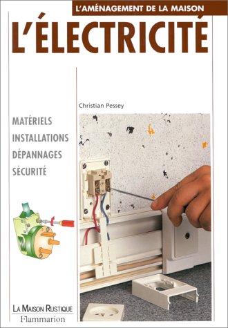 L'électricité par Christian Pessey